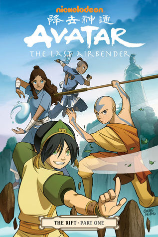 Avatar: The Last Airbender - The Rift, Part 1 (The Rift, #1)