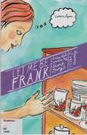 Let Me Be Frank 2: Consuming