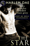 The Star (Sexy as Hell Trilogy, #5)