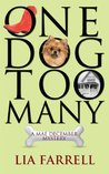One Dog Too Many by Lia Farrell