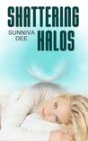 Shattering Halos (Halos, #1)