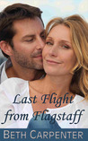 Last Flight from Flagstaff (Choices, #2)