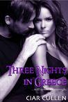 Three Nights in Greece
