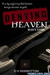 Denying Heaven (Room 103, #3)