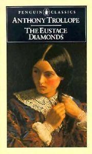 Eustace Diamonds, The by Anthony Trollope