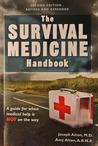 The Survival Medicine Handbook by Joseph Alton
