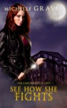 See How She Fights (The Chronicles of Izzy, #2)