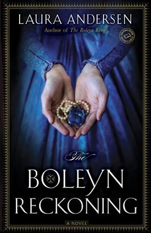 The Boleyn Reckoning (The Boleyn Trilogy, #3)