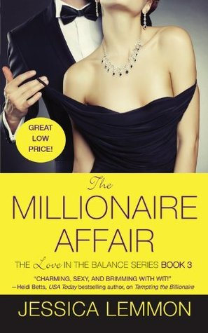The Millionaire Affair by Jessica Lemmon