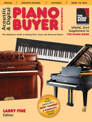 Acoustic  Digital Piano Buyer: Supplement to The Piano Book