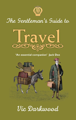 the-gentleman-s-guide-to-travel