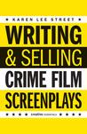 WritingSelling Crime Film Screenplays