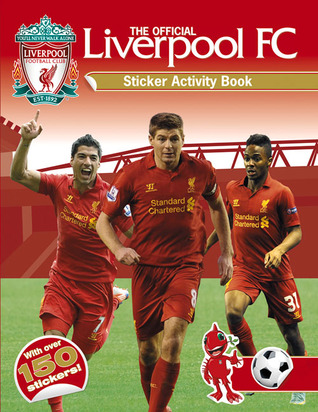 The Official Liverpool FC Sticker Activity Book por Liverpool Football Club