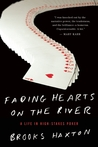 Fading Hearts on the River: An Improbable Story of Texas Hold'em