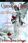 Chanson de l'Ange Book One: Orphan in Winter (Chanson de l'Ange, 1)