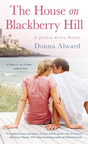 {Review} The House on Blackberry Hill by Donna Alward