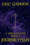 Journeyman  (A Wizard's Life, #2)