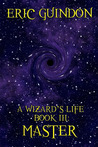 Master (A Wizard's Life, #3)