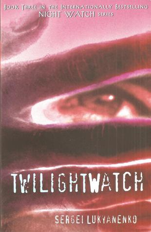 Twilight Watch (Watch #3)