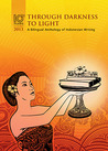 Through Darkness to Light: A Bilingual Anthology of Indonesian Writing