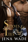Shoes & Ties (Shoes & Ties, #1)