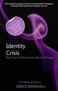 Identity Crisis (The Executive Decision Trilogy, #2)