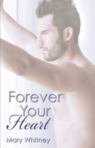 Forever Your Heart (The Heart, #3)