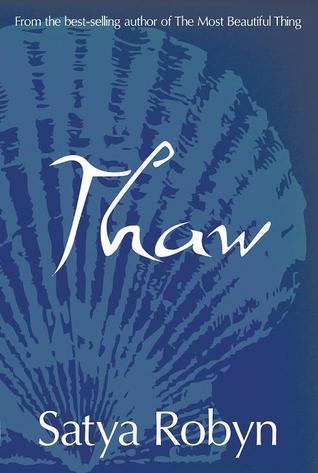Thaw by Satya Robyn