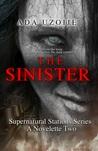 The Sinister (Supernatural Stations, #2)