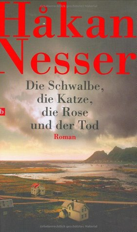 Die Schwalbe, die Katze, die Rose und der Tod (Inspector Van Veeteren #9)