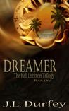 Dreamer (The Kali Lockton Trilogy, #1)