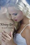 Wrong Girl (Wrong Girl, #1)