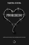 Prohibido by Tabitha Suzuma