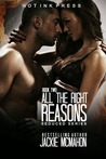 All the Right Reasons (Seduced, #2)