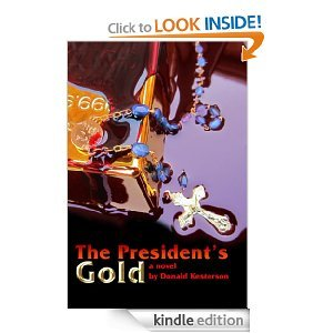 Ebook The President's Gold by Don Kesterson DOC!