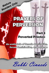 Perverted Priestess (Prayers of Perversion, #3)
