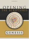Genesis: Opening the Scriptures