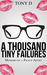 A Thousand Tiny Failures: M...