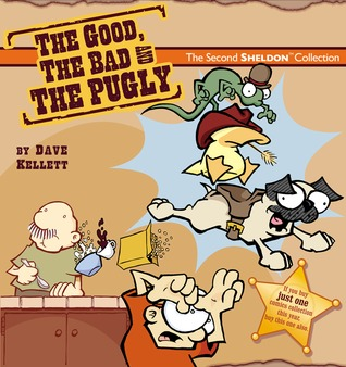 The Good, the Bad & the Pugly by Dave Kellett