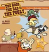 The Good, the Bad & the Pugly (Sheldon, #2)