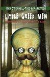 Little Greed Men (Silverville Saga, #1)