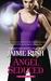 Angel Seduced (The Hidden, #3)