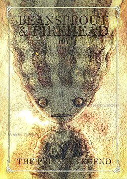 Beansprout & Firehead IIII The Private Legend (ถั่วงอกและหัวไฟ, #4)