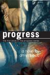 Progress (Progress, #1)