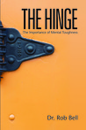 The Hinge by Rob  Bell