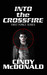 Into the Crossfire (First F...