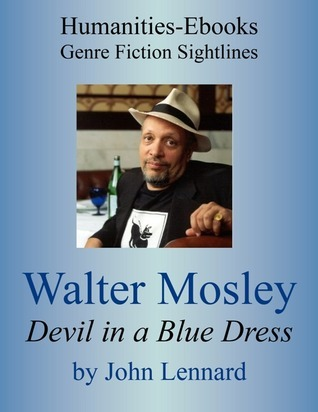 "Walter Mosley: "" Devil In A Blue Dress """