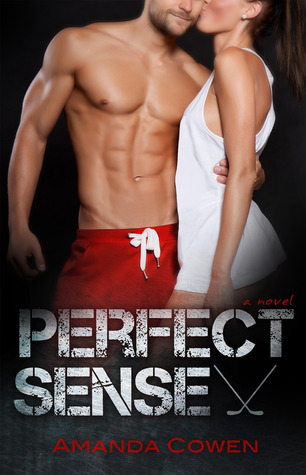 Perfect Sense by Amanda Cowen