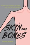 Skin and Bones by Sherry Shahan