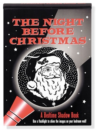 The Night Before Christmas: A Bedtime Shadow Book